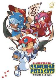 Samurai Pizza Cats: Official Fan Book by Tatsunoko Production
