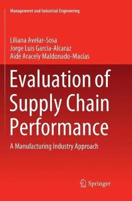 Evaluation of Supply Chain Performance by Liliana Avelar Sosa