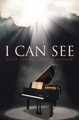 I Can See by Curt Young