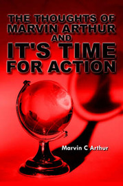 The Thoughts of Marvin Arthur and It's Time For Action by Marvin , C. Arthur image