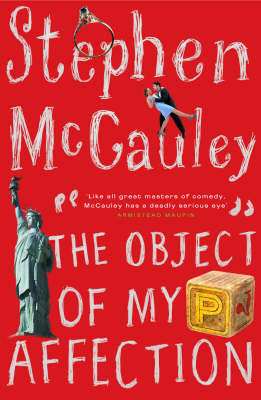 The Object Of My Affection by Stephen McCauley image