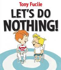 Let's Do Nothing by Tony Fucile image