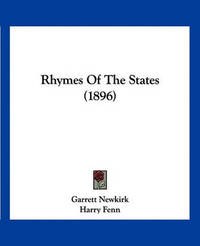 Rhymes of the States (1896) by Garrett Newkirk