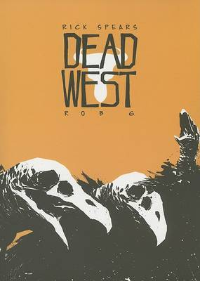 Dead West by Rick C. Spears image