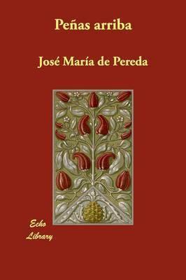 Penas Arriba by Jose Maria de Pereda