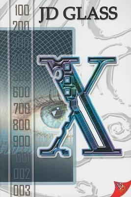 X by J.D. Glass