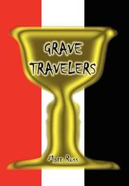 Grave Travelers by Matt Ross image
