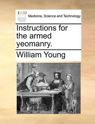 Instructions for the Armed Yeomanry. by Father William Young image