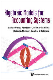 Algebraic Models For Accounting Systems by Robert A. Nehmer image
