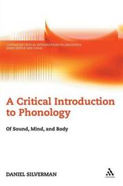 A Critical Introduction to Phonology by Daniel Silverman image