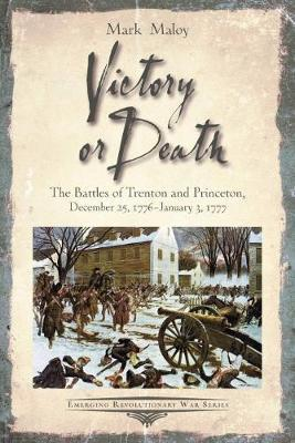 Victory or Death by Mark Maloy
