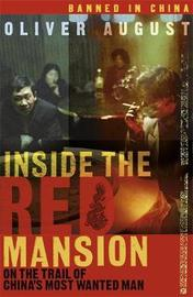 Inside the Red Mansion by Oliver August