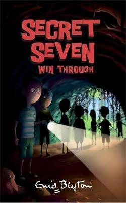 Secret Seven Win Through by Enid Blyton