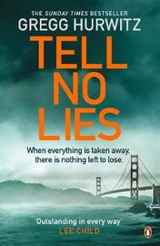 Tell No Lies by Gregg Hurwitz