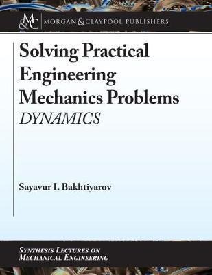 Solving Practical Engineering Mechanics Problems by Sayavur I. Bakhtiyarov image