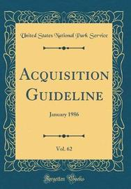 Acquisition Guideline, Vol. 62 by United States National Park Service image