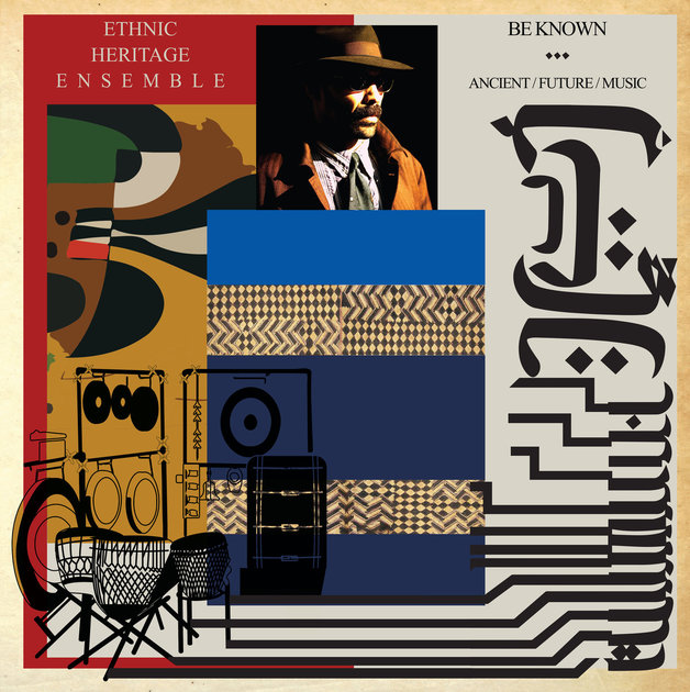 Be Known Ancient/Future/Music by Ethnic Heritage Ensemble