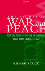 The Rights of War and Peace by Richard Tuck image