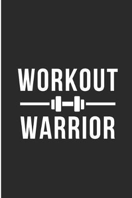 Workout Warrior by Debby Prints