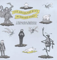 The Headless Bust by Edward Gorey image