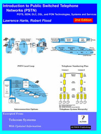 Introduction to Public Switched Telephone Networks; Pots, ISDN, DLC, DSL, and Pon Technologies, Systems and Services by Lawrence Harte image