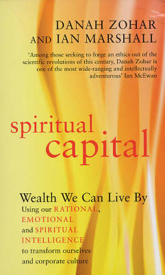 Spiritual Capital: Wealth We Can Live by by Danah Zohar image