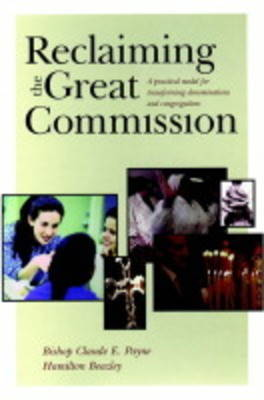 Reclaiming the Great Commission by Claude E. Payne image