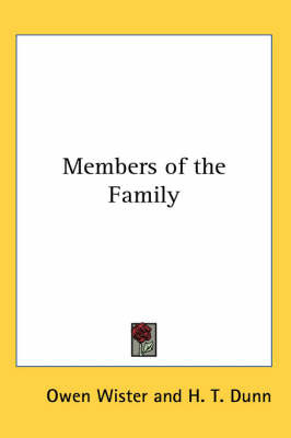 Members of the Family by Owen Wister image