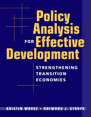 Policy Analysis for Effective Development by Kristin Morse