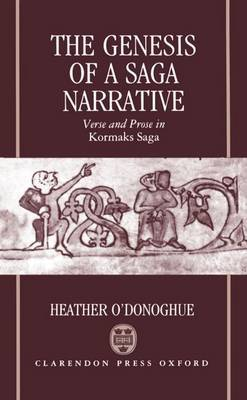 The Genesis of a Saga Narrative by Heather O'Donoghue