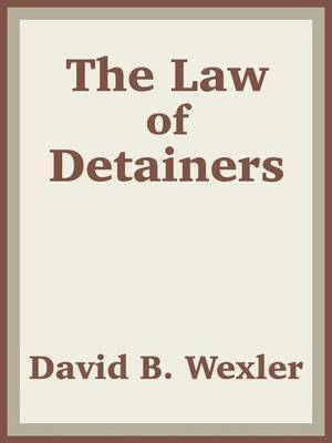 The Law of Detainers by US Department of Justice
