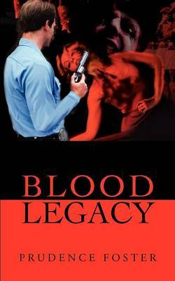 Blood Legacy by Prudence Foster image