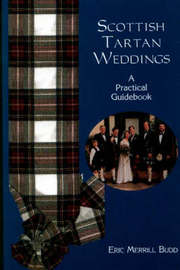 Scottish Tartan Weddings: A Practical Guidebook by Eric Merrill Budd image