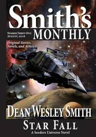 Smith's Monthly #35 by Dean Wesley Smith