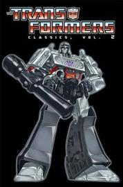 Transformers Classics Volume 2 by Bob Budiansky