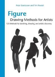 Figure Drawing Methods for Artists by Peter Boerboom