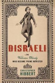 Disraeli by Christopher Hibbert
