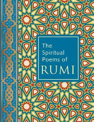 The Spiritual Poems of Rumi by Nader Khalili