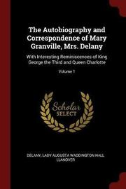 The Autobiography and Correspondence of Mary Granville, Mrs. Delany by Delany image