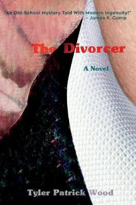 The Divorcer by Tyler Patrick Wood