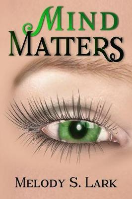 Mind Matters by Melody S Lark image