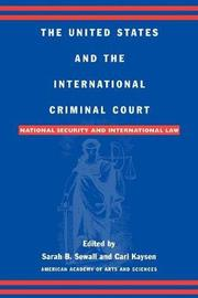 The United States and the International Criminal Court
