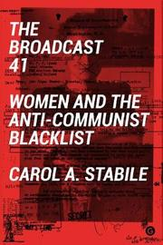 The Broadcast 41 by Carol A. Stabile