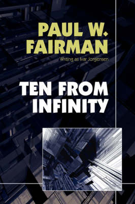 Ten from Infinity by Paul, Fairman image