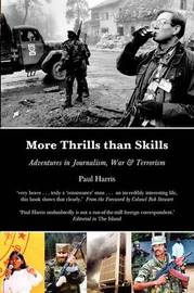 More Thrills Than Skills by Paul Harris image