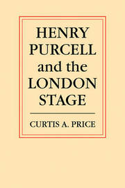 Henry Purcell and the London Stage by C.A. Price image