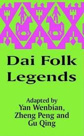 Dai Folk Legends by Wenbian Yan image
