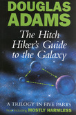 The Hitch Hiker's Guide to the Galaxy: A Trilogy in Five Parts (5 Books in 1) by Douglas Adams