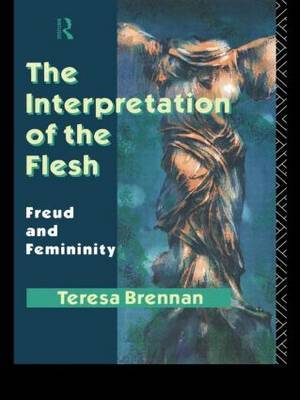 The Interpretation of the Flesh by Teresa Brennan image