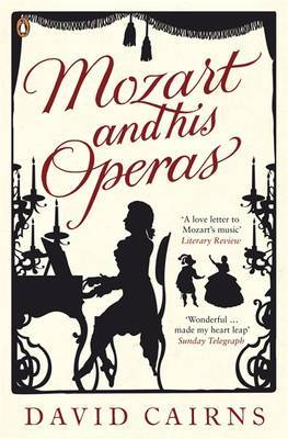 Mozart and His Operas by David Cairns image